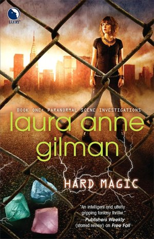 Laura Anne Gilman Hard Magic