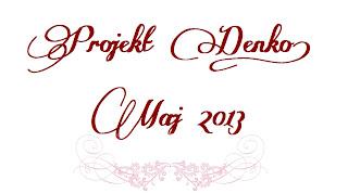Denko - maj 2013