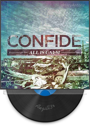 Confide All is Calm