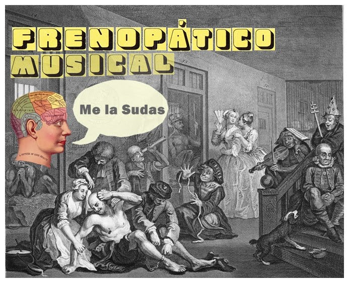 Frenopático Musical · Me La Sudas