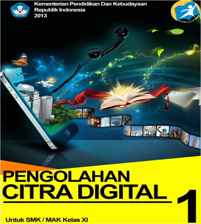 buku pengolahan citra digital kelas 11 kurikulum 2013 blog ilmu