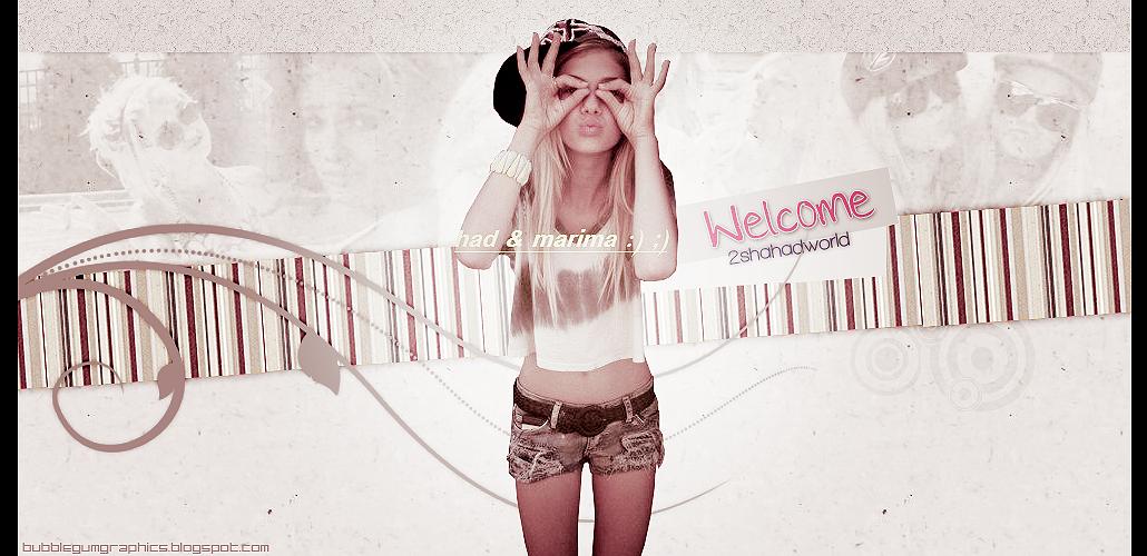 Welcome 2 Shahad World!