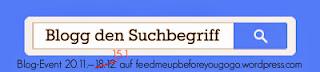 http://feedmeupbeforeyougogo.wordpress.com/2013/11/20/blogg-den-suchbegriff-2-jahre-feed-me-up-before-you-go-go-wenn-das-mal-kein-blog-event-wert-ist/