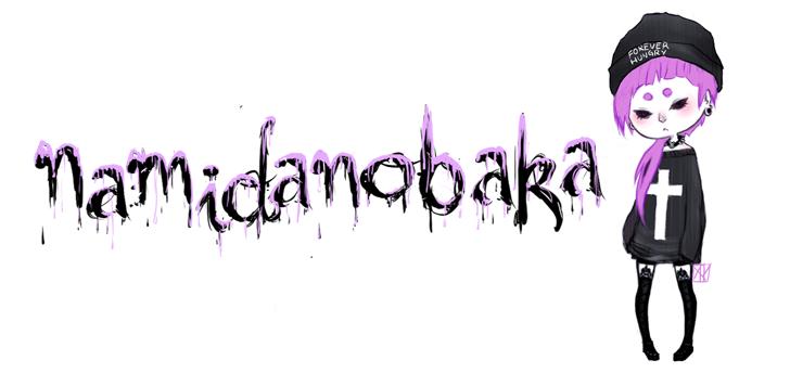 NAMIDANOBAKA