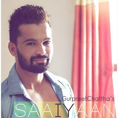 Saayiaan Gurpreet Chattha mp3 download video hd mp4