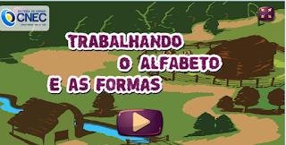 http://www.noas.com.br/educacao-infantil/matematica/trabalhando-o-alfabeto-e-as-formas/
