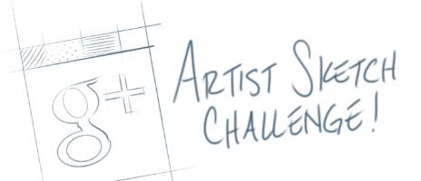 G+ Artist Sketch Challenge