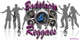 Badalação & Reggaes