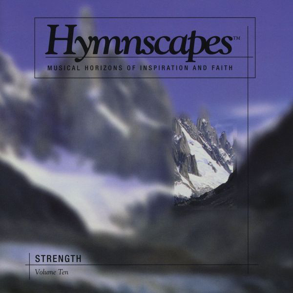 Hymnscapes-Vol 10-Strength-