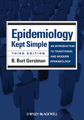 Epidemiology Kept Simple: An Introduction to Traditional and Modern Epidemiology - Free Ebook Download
