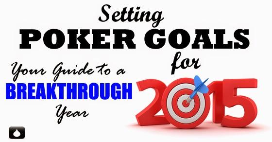 2015 poker goals