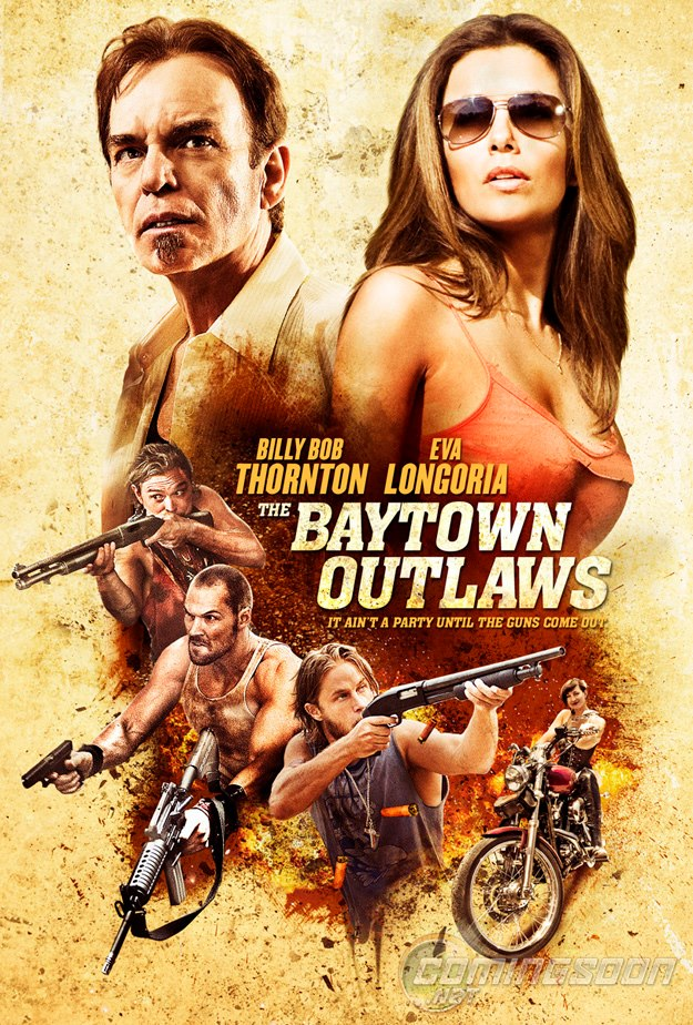 The BayTown Outlaws - Poster (2013)