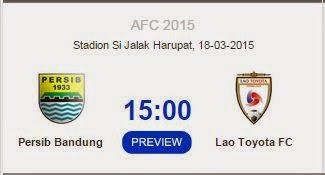 Preview Persib Bandung vs Lao Toyota FC