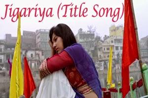 Jigariya (Title Song)