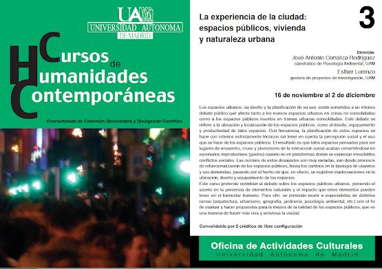 La experiencia de la ciudad: espacios públicos, vivienda y naturaleza urbana