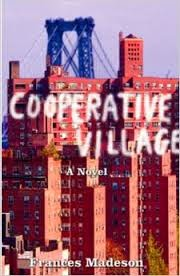 Cooperative Village, a novel by Frances Madeson