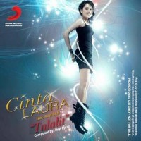 Cinta Laura feat Rayi RAN - Tulalit Lyrics