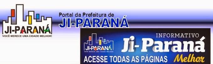 PORTAL DO MUNICÍPIO DE JI PARANÁ RO