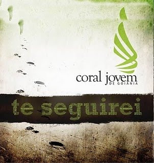 Coral Jovem de Goiânia - Te Seguirei (2011)
