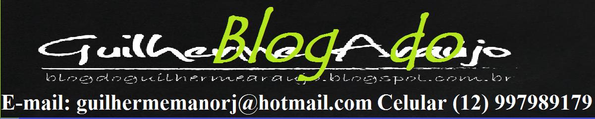 Blog do Guilherme Araújo
