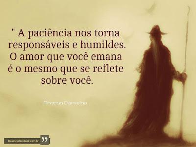 Paciência, Responsabilidade e Amor