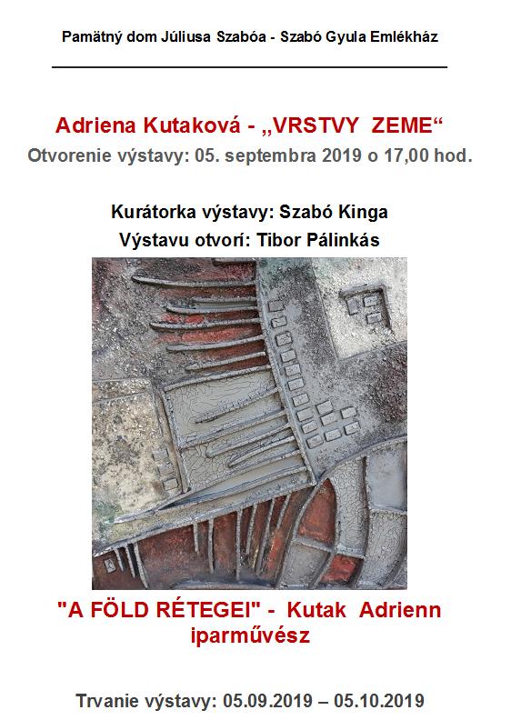 A FÖLD RÉTEGEI - c. kiállítás a Szabó Gy. Emlékházban