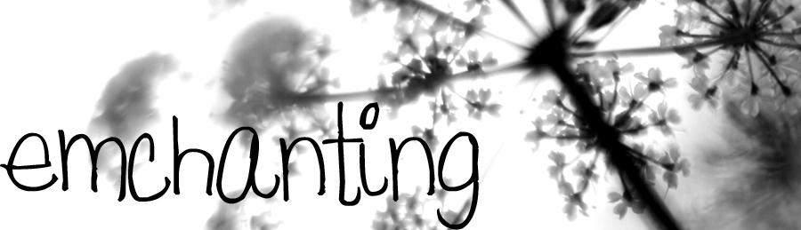 emchanting
