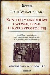 http://lubimyczytac.pl/ksiazka/284835/konflikty-narodowe-i-wewnetrzne-w-ii-rzeczypospolitej-konflikty-z-sasiadami-opor-mniejszosci-nar
