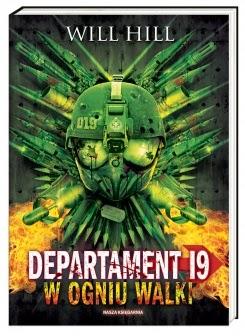 """""""Departament 19: W ogniu walki"""" Will Hill - recenzja"""