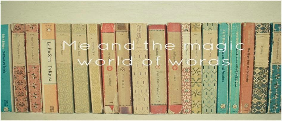 Me and the magic world of words