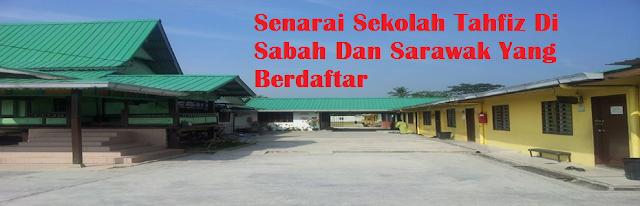 Sekolah Tahfiz Di Sabah Dan Sarawak