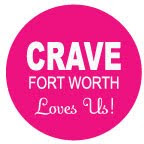 Featured in CRAVE Fort Worth