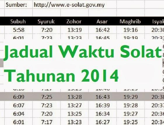 jadual waktu solat 2014 waktu solat dan waktu berbuka puasa