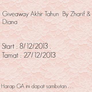 http://diarybudarkcyumil.blogspot.com/2013/12/giveaway-akhir-tahun-by-zharif-diana.html