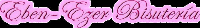 Eben-Ezer Bisutería