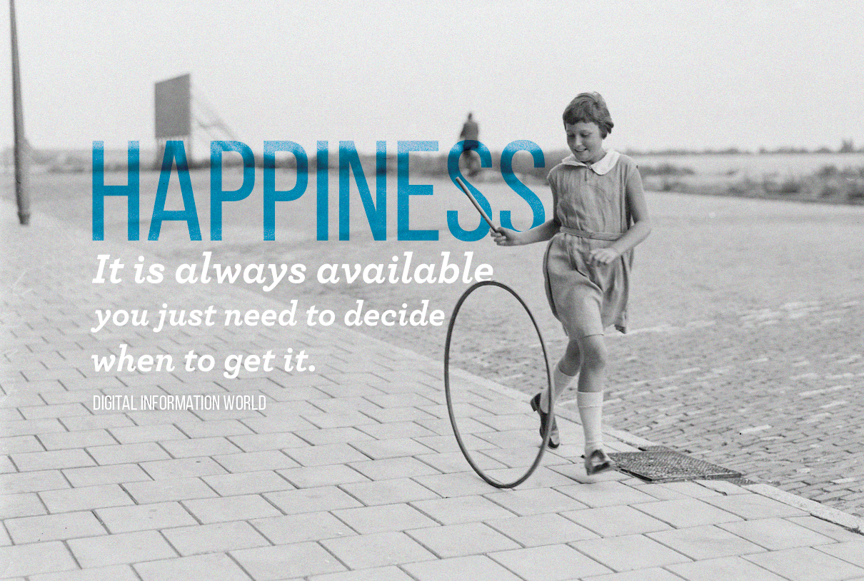 Happiness It is always available, you just need to decide when to get it.  — #quoteoftheday