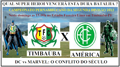 Timbaúba x América jogam amanhã pela última rodada da segunda fase.