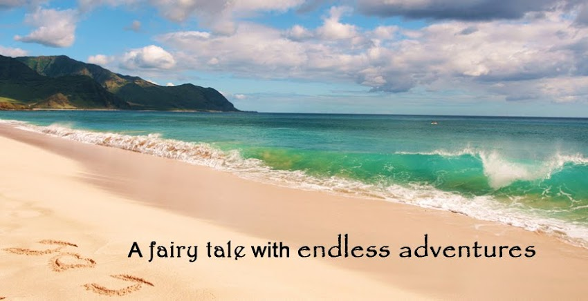 A Fairy Tale With Endless Adventures...