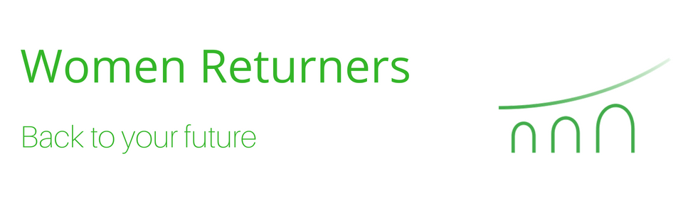 Women returners: Back to your future