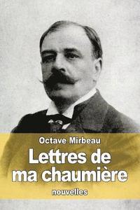 """""""Lettres de ma chaumière"""", 2015"""