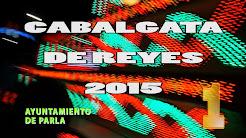 Cabalgata de Reyes 2015 de Parla