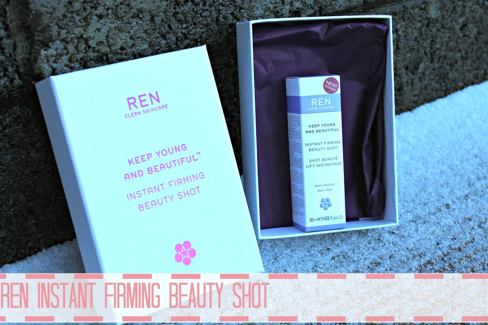 ren skincare instant firming beauty shot review