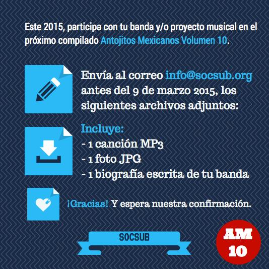 """Convocatoria para formar parte del compilado musical """"Antojitos Mexicanos Vol. 10"""" de @socsub"""