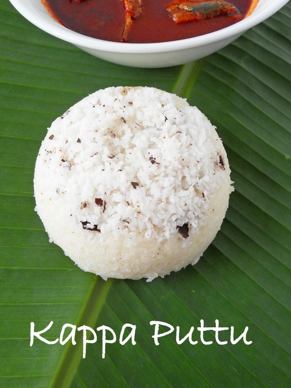 Kappa puttu kerala kappa puttu recipe cooking is easy puttu is a traditional kerala breakfast and is healthy as rice flour is steamed to cook kappa puttu is an easy and quick puttu forumfinder Image collections