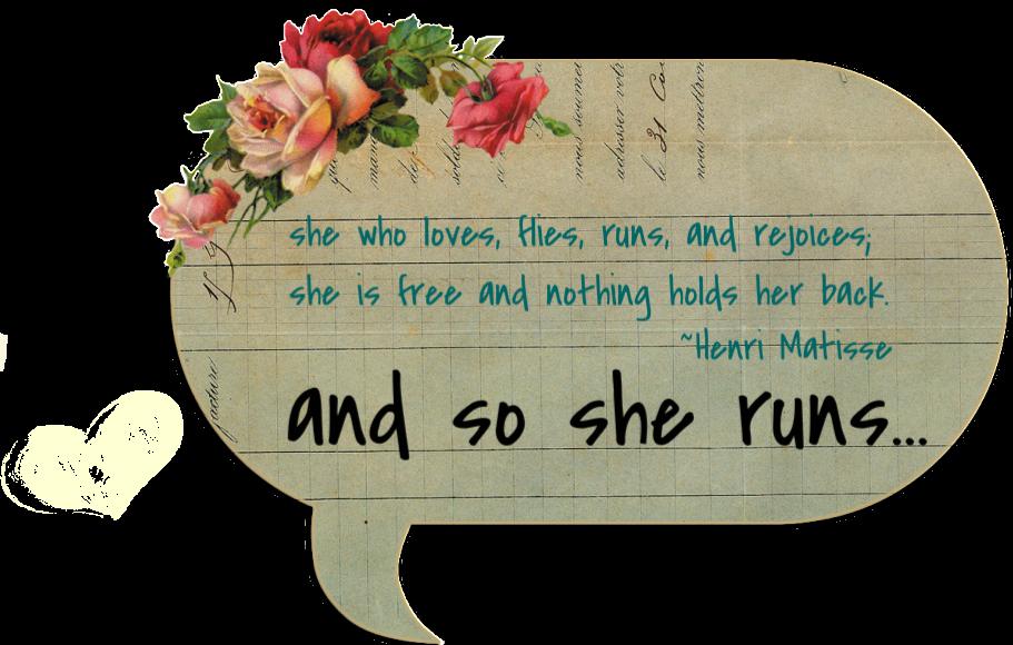 ...and so She runs