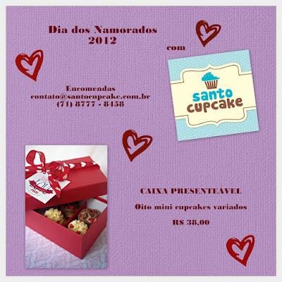 Sugestão de presente para o Dia dos Namorados 2012: Kit de Cupcakes do Santo Cupcake