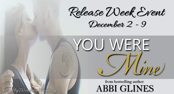 Release Week Event + Giveaway – You Were Mine by Abbi Glines
