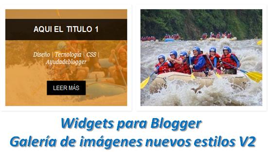 Widgets para Blogger – Galería de imágenes nuevos estilos V2