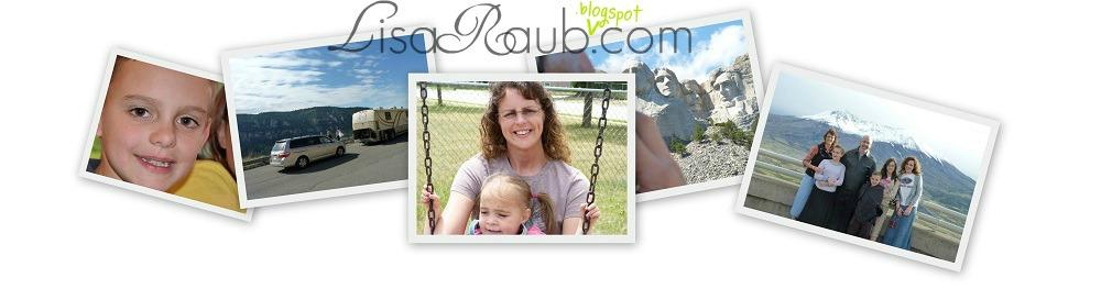 LisaRaub{.blogspot}.com
