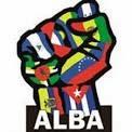 ALBA. ALIANZA BOLIVARIANA DE LOS PUEBLOS DE AMERICA